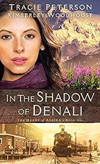 Book Cover: In The Shadow Of Denali