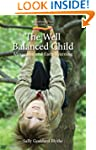 The Well Balanced Child: Movement and...