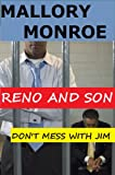 Reno and Son: Don't Mess with Jim (The Mob Boss Series Book 10) (English Edition)
