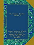 img - for The German Theatre, Volume 4 book / textbook / text book