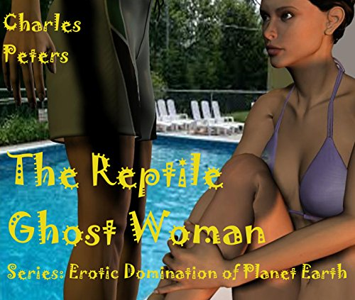 the-reptile-ghost-woman-erotic-domination-of-planet-earth-book-5