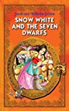 img - for Snow White and the Seven Dwarfs. An Illustrated Classic Fairy Tale for Kids by brothers Grimm (Excellent for Bedtime & Young Readers) book / textbook / text book