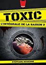 Toxic - Intégrale, tome 2