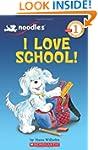 Scholastic Reader: Noodles: I Love Sc...