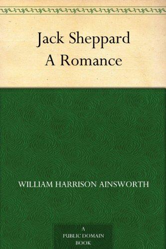 Jack Sheppard A Romance (William Jack compare prices)