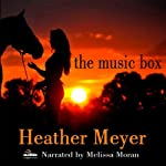 The Music Box | Heather Meyer