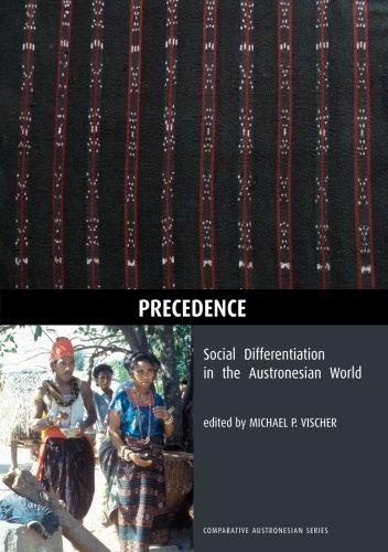 Precedence: Social Differentiation in the Austronesian World