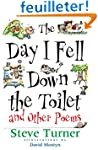 The Day I Fell Down the Toilet: And O...