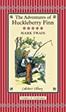 Adventures of Huckleberry Finn (Collectors Library)