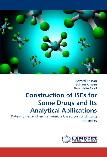 Construction of ISEs for Some Drugs and Its Analytical Apllications: Potentiometric chemical sensors based on conducting