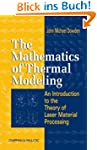 The Mathematics of Thermal Modeling:...