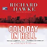 Cold Day in Hell: A Novel | Richard Hawke