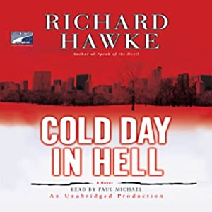 Cold Day in Hell: A Novel | [Richard Hawke]