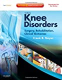 Noyes' Knee Disorders: Surgery, Rehabilitation, Clinical Outcomes: Expert Consult - Enhanced Online Features, Print and DVD (Book & DVD)