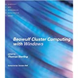 Beowulf Cluster Computing with Windows (Scientific and Engineering Computation) ~ Thomas Sterling