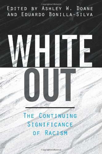 White Out: The Continuing Significance of Racism