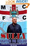 Sully - Grafting for England: Followi...