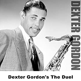 Dexter Gordon's The Duel