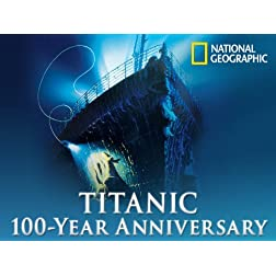 Titanic 100 Year Anniversary Volume 1
