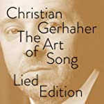 Christian Gerhaher - The Art of Song...
