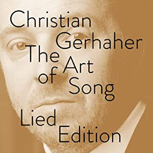 Christian Gerhaher: The Art of Song - Lied Edition (Coffret 13 CD)