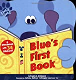 Blue's First Book (Stickers `n' Shapes) (0689825870) by Santomero, Angela C.