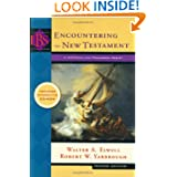 Encountering the New Testament: A Historical and Theological Survey (Encountering Biblical Studies)