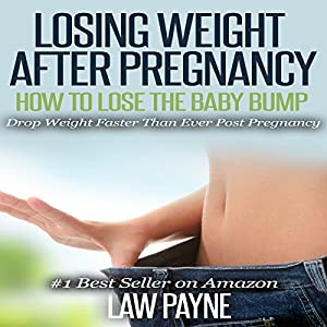 Losing Weight after Pregnancy Audiobook