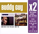 Buddy Guy X2: Damn Right I've Got the Blues / Sweet Tea