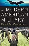 The Modern American Military