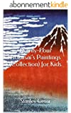 Twenty-Four Hokusai's Paintings (Collection) for Kids (English Edition)