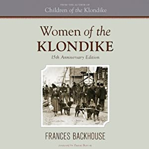 Women of the Klondike | [Frances Backhouse]