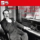 イタリア・オペラ作曲家のピアノ作品集(Roberto Puccini / Galletto / Italian Opera Composers at the Piano)