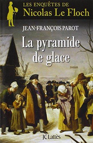 Les enquêtes de Nicolas Le Floch, commissaire au Châtelet (12) : La pyramide de glace