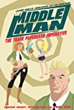 The Middleman Volume 1: The Trade Paperback Imperative by Javier Grillo-Marxuach