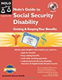 Nolo&#39;s Guide to Social Security Disability: Getting &amp; Keeping Your Benefits