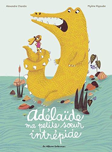 Livre pr nom ad la de ad la de ma petite s ur intr pide - Adelaide prenom ...