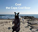 img - for Coal The Cape Cod Bear book / textbook / text book