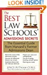 Best Law Schools Admissions Secrets:...