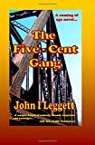 img - for The Five-Cent Gang book / textbook / text book