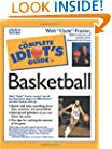 The Complete Idiot's Guide to Basketball