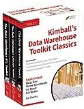Kimballs Data Warehouse Toolkit Classics: 3 Volume Set