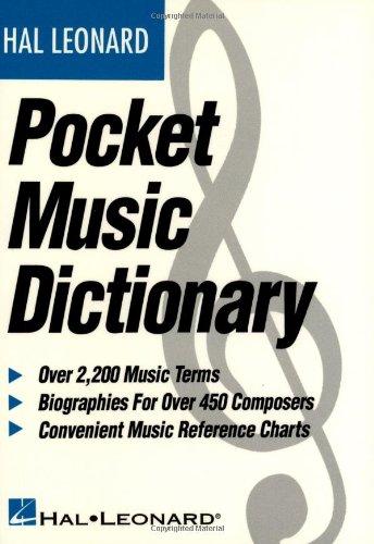 The Hal Leonard Pocket Music Dictionary