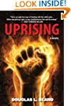 Uprising: A Novel