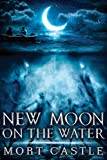 New Moon on the Water (1937128393) by Castle, Mort