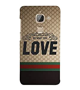 Do Want You Love 3D Hard Polycarbonate Designer Back Case Cover for LeEco Le Max 2 :: LeTV Max 2