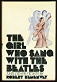 The Girl Who Sang with the Beatles and Other Stories