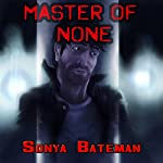 Master of None | Sonya Bateman