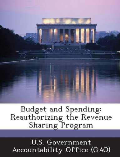 Budget and Spending: Reauthorizing the Revenue Sharing Program