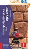 Footprint Cuzco & the Inca Heartland Handbook (Footprint Cusco and the Inca Trail)